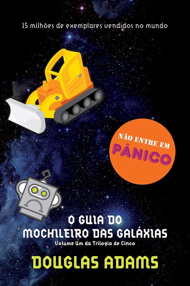 O GUIA DO MOCHILEIRO DAS GALÁXIAS – DOUGLAS ADAMS