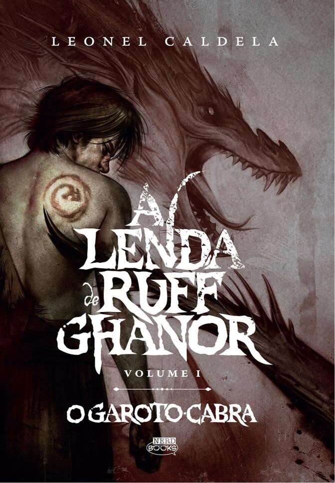 A Lenda de Ruff Ghanor: Vol. 1 – Leonel Caldela